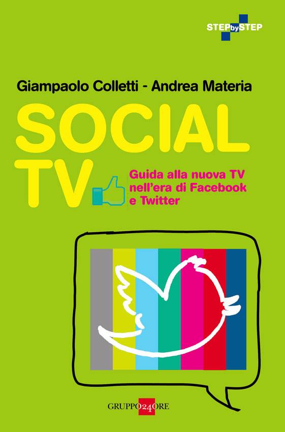 Social Tv, guida alla nuova Tv nell'era di Facebook e Twitter