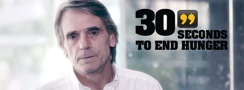30 seconds End Hunger - Jeremy Irons