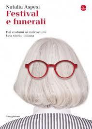 Natalia Aspesi festival e funerali