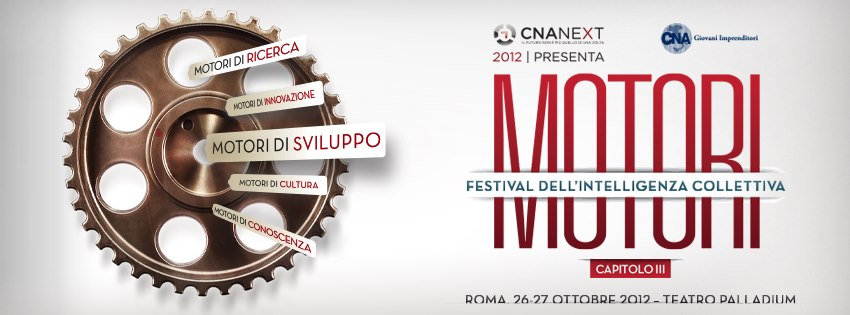 CNA NeXt 2012 in [Live Streaming] il Festival dell'Intelligenza Collettiva