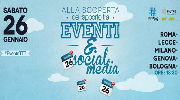 #EventsTTT, gli eventi al tempo dei Social Media