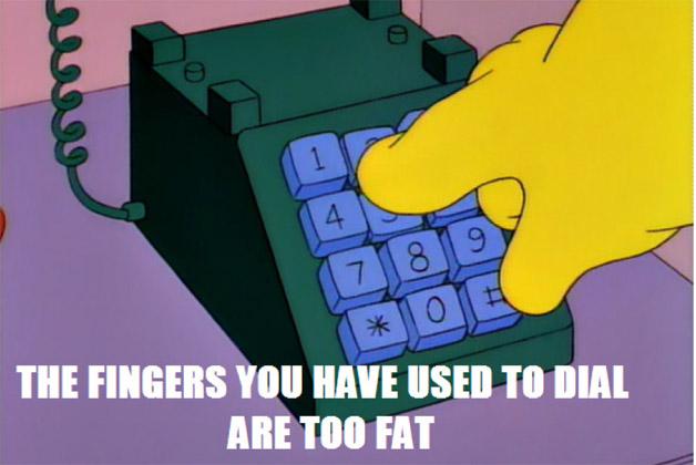 fingers-too-fat