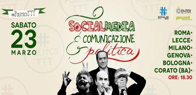 #PoliticsTTT, come la Politica comunica con i Social Media