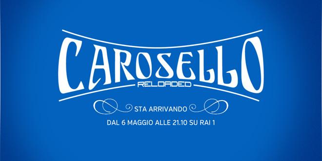 carosello reloaded