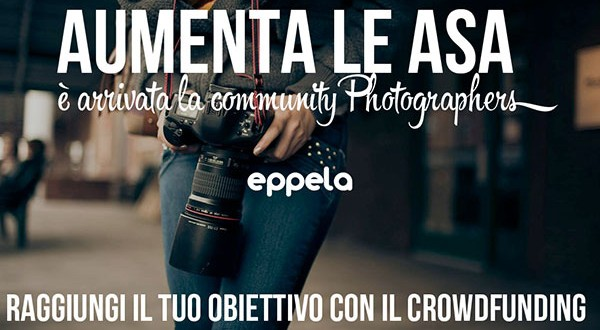 Fotografia e crowdfunding, ecco la partnership tra Eppela e Photographers.it